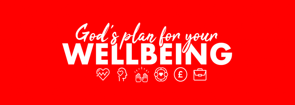 God's Plan for Your Wellbeing